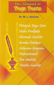 Glossary of Yoga Texts, M. L. Gharote, YOGA Books, Vedic Books
