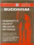 The Golden Book of Buddhism: Humanity's Oldest Religion of Peace