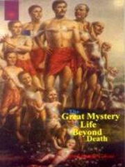 The Great Mystery of Life Beyond Death, Hiralal .L. Laji, METAPHYSICS Books, Vedic Books