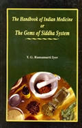 The Handbook of Indian Medicine or The Gems of Siddha Systems