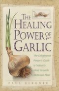 Healing Power of Garlic