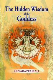 The Hidden Wisdom of the Goddess, Devadatta Kali, RELIGIONS Books, Vedic Books