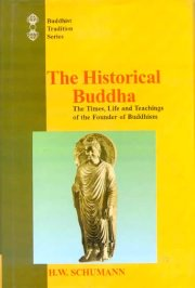 The Historical Buddha (Hard Cover), H.W. Schumann, M TO Z Books, Vedic Books