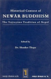 The Historical Context of Newar Buddhism, Shanker Thapa, M TO Z Books, Vedic Books ,