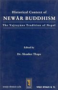 The Historical Context of Newar Buddhism