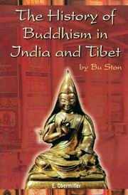 The History of Buddhism in India and Tibet (2 Vols.), Bu. Ston, E.Obermiller, BUDDHISM Books, Vedic Books