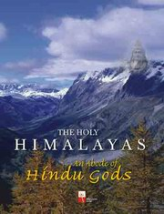 The Holy Himalayas: An Abode of Hindu Gods, Dr. Shantha N. Nair, TRAVEL Books, Vedic Books