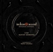 The Indian Accent Restaurant Cookbook, Manish Mehrotra, COOKING Books, Vedic Books