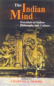 The Indian Mind: Essentials of Indian Philosophy and Culture, Charles A. Moore, PHILOSOPHY Books, Vedic Books