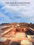 The Indus Civilization: An Interdisclipinary Perspectives
