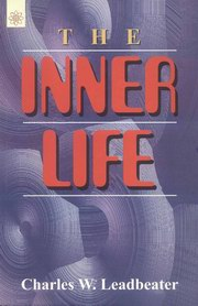 The Inner Life, Charles W. Leadbeater, MASTERS Books, Vedic Books