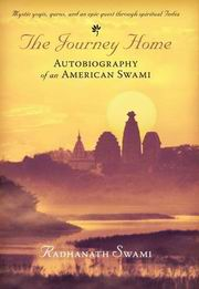 The Journey Home: Autobiography of an American Swami, Radhanath Swami, SPIRITUALITY Books, Vedic Books