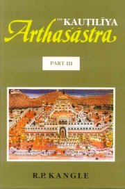 The Kautiliya Arthasastra Vol.III, R.P. Kangle, M TO Z Books, Vedic Books ,