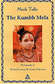 The Kumbh Mela, Mark Tully, SPIRITUALITY Books, Vedic Books