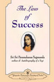 The Law of Success, Paramahansa Yogananda, INSPIRATION Books, Vedic Books