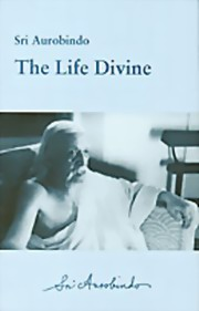 The Life Divine, Sri Aurobindo, SRI AUROBINDO Books, Vedic Books