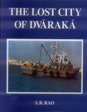 The Lost City of Dvaraka, S.R. Rao, JUST ARRIVED Books, Vedic Books