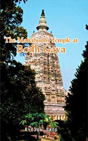 The Mahabodhi Temple At Bodh Gaya, Ryojun Sato, BUDDHISM Books, Vedic Books