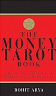 The Money Tarot Book: Make The Right Decisions To Attract Financial Abundance, Rohit Arya, DIVINATION Books, Vedic Books