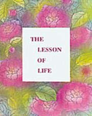The Lesson of Life: 178 Sayings in the Handwriting of the Mother, The Mother, MASTERS Books, Vedic Books