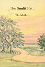 The Sunlit Path, The Mother, MASTERS Books, Vedic Books
