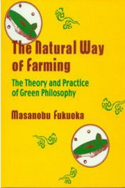 The Natural Way of Farming, Masanobu Fukuoka, ORGANIC FARMING Books, Vedic Books