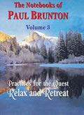 Practices for the Quest Relax and Retreat (Volume 3)