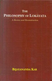 The Philosophy of Lokayata, Bijayananda Kar, PHILOSOPHY Books, Vedic Books