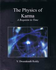 The Physics of Karma: A Requiem to Time, Dwaraknath Reddy, INSPIRATION Books, Vedic Books