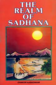 The Realm Of Sadhana, Chakor Ajgaonkar, MASTERS Books, Vedic Books