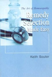The Remedy Selection Made Easy, Keith Souter, M TO Z Books, Vedic Books ,