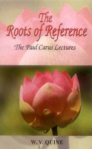 The Roots of Reference, W. V. Quine, PHILOSOPHY Books, Vedic Books