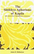 Sankhya Aphorisms of Kapila: With Extracts from Vijnanabhiksus Commentary