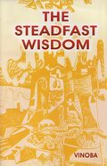 The Steadfast Wisdom