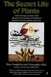 The Secret Life of Plants, Peter Tompkins, Christopher Bird, ENVIRONMENT Books, Vedic Books