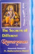 The Secrets of Different Ramayanas