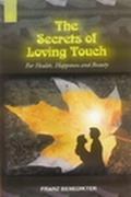 The Secrets of Loving Touch