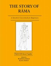 The Story of Rama (Parts I - II Bound Together): A Sanskrit Course Book for Beginners, Warwick Jessup (Ed.), Elena Jessup (Ed.), SANSKRIT Books, Vedic Books