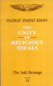 The Sufi Message: The Unity of Religious Ideals (Volume IX), Hazrat Inayat Khan, RELIGIONS Books, Vedic Books
