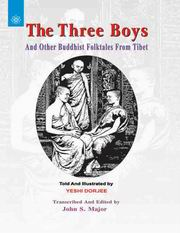 The Three Boys: And Other Buddhist Folktales from Tibet, Yeshi Dorjee, John S. Major, ARTS Books, Vedic Books