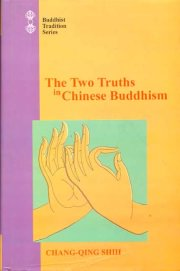 The Two Truths in Chinese Buddhism, Chang-Qing Shih, M TO Z Books, Vedic Books ,