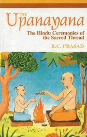 The Upanayana: The Hindu Ceremonies of the Sacred Thread, R.C. Prasad, HINDUISM Books, Vedic Books