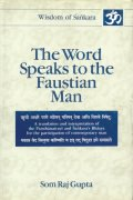 The Word Speaks to the Faustian Man (Vol. 1)