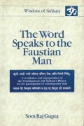 The Word Speaks to the Faustian Man (Vol. 2)