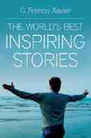 The World's best Inspiring Stories, G. Francis Xavier , WOMEN Books, Vedic Books
