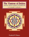 The Yantras of Deities and their Numerological Foundations