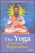 The Yoga of Siddha Boganathar (Volume 2)