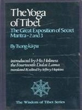 The Yoga of Tibet-The Great Exposition of Secret Mantra: 2 and 3