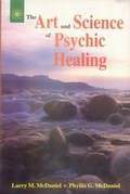 Art and Science of Psychic Healing