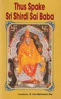 Thus Spake Sri Shridi Sai Baba